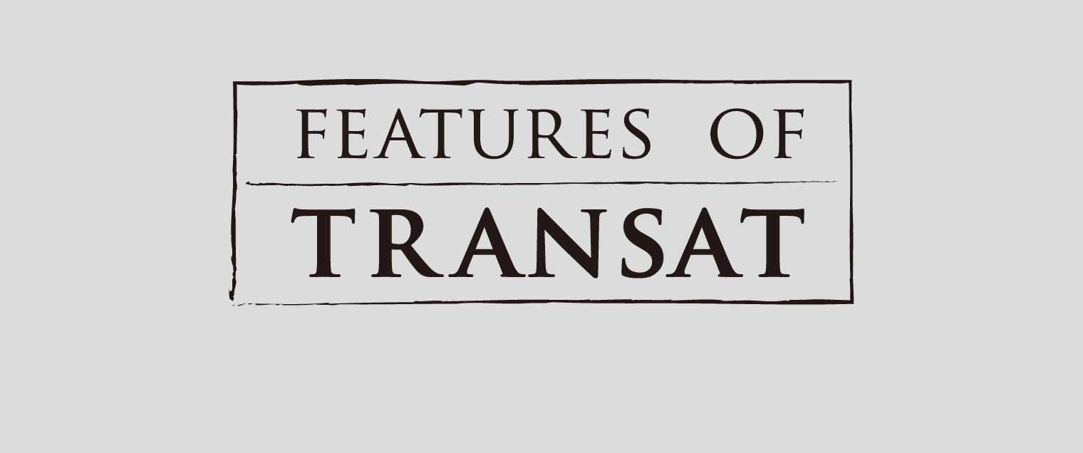 FEATURES OF TRANSAT